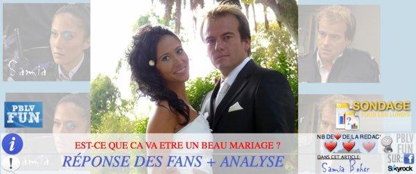 SONDAGE: LS FANS BRULENT D'IMPATIENTE POUR VOIR LE MARIAGE DE SAMIA/BOHER