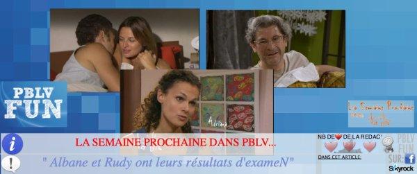 LA SEMAINE PROCHAINE DANS PBLV...