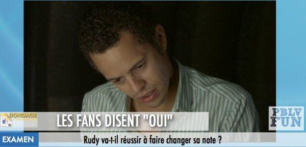 RUDY: VA-T-IL RÉUSSIR À FAIRE CHANGER SA NOTE ?