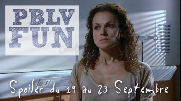 Spoiler PBLV du 19 au 23 Septembre