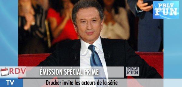 DRUCKER: Les acteurs du prime seront les invités de Vivement Dimanche