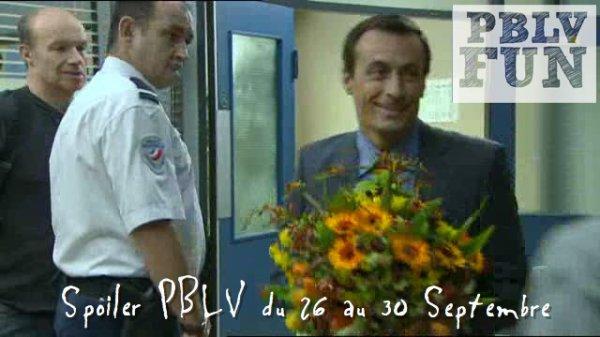 Spoiler PBLV du 26 au 30 Septembre