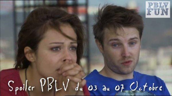 Spoiler PBLV du 03 au 07 Octobre