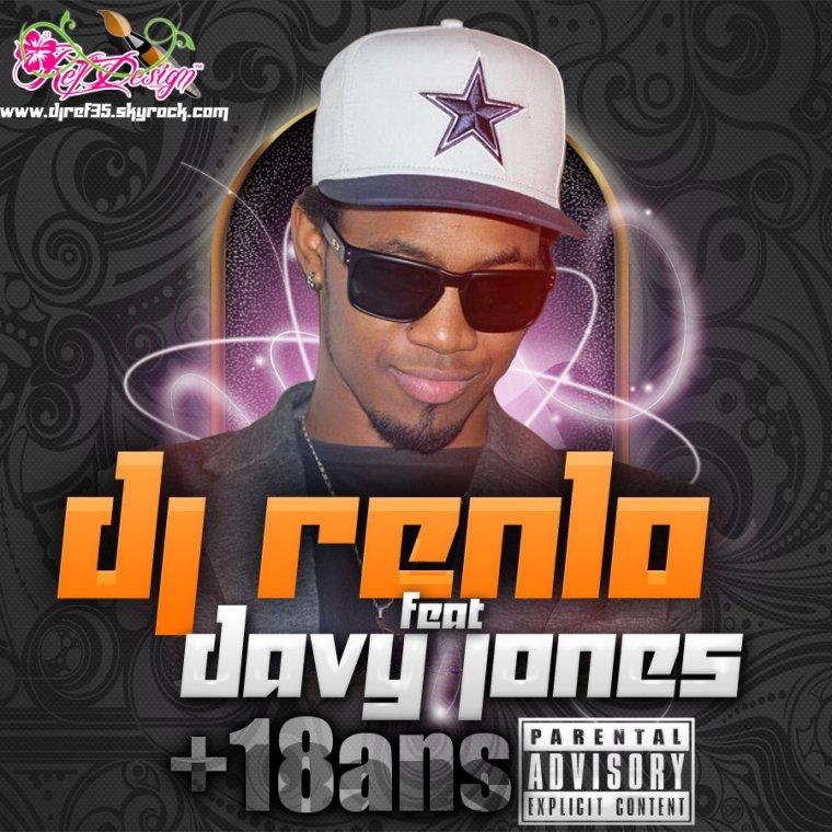 DJ RENLO Ft Davy Jones ''+18ans'' (2013)