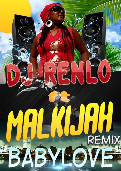 DJ RENLO Ft MALKI JAH_ REMIX_ Babylove (2014)