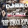 Dj RENLO_Mégamix Rap School 2k14 (2014)