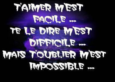 T'oublier IMPOSSIBLE