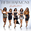 Reflection - Fifth Harmony