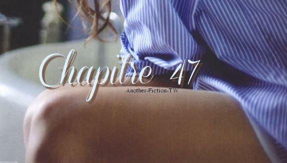 Chapitre 47.
