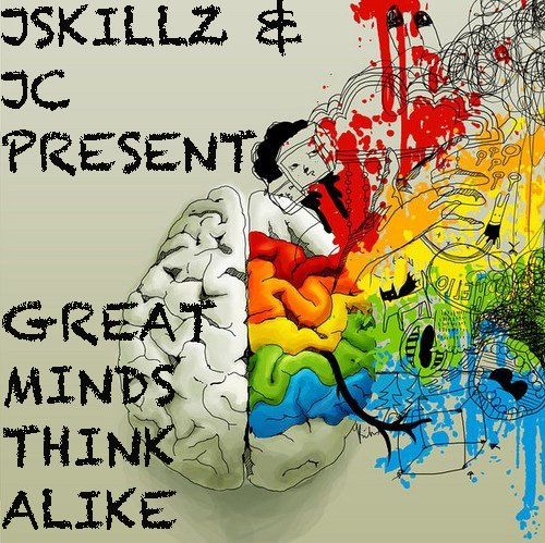 JSKILLZ & JC PRESENT GREAT MINDS THINK ALIKE EP COVER + TRACKLISTING+ RELEASE DATE