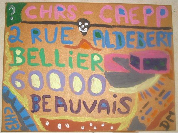 Tableau  : CHRS CAEPP 2 rue aldebert Belier 60000 Beauvais ( fait par Michaêl en 2017 )