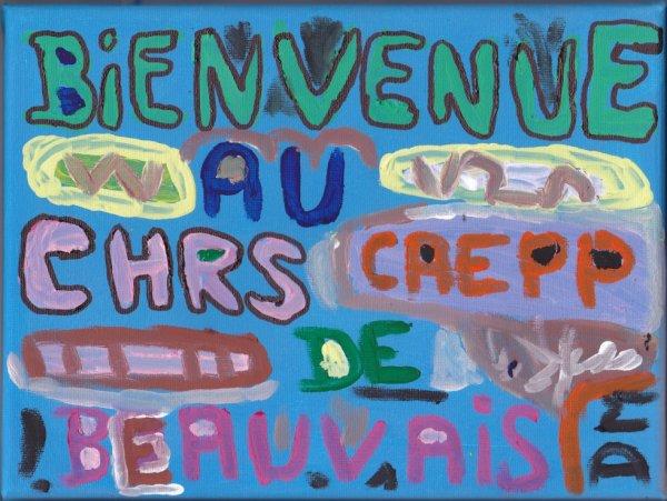 Tableau  : Bienvenue  CHRS CAEPP de Beauvais ( fait par Michaêl en 2017 )