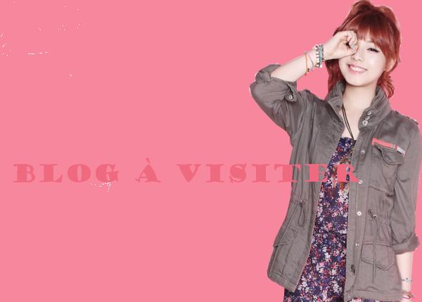 Blog à Visiter ♥