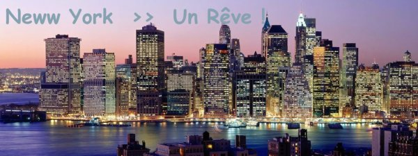 □ Touut l'monde a un Rêve Moi C'est ➜ New York ! ♥