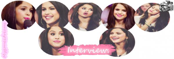 Interviews ♥