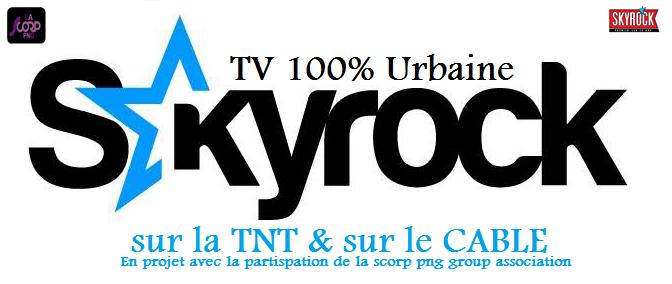 Prochaiement SKYROCK TV sur la TNT & le CABLE