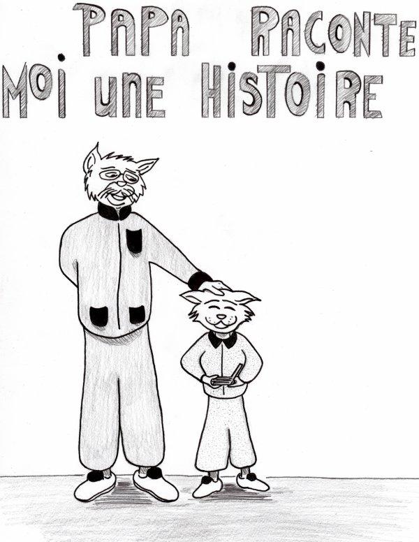 PAPA  RACONTE  MOI UNE   HISTOIRE