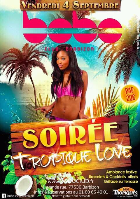 Soirée Tropique love