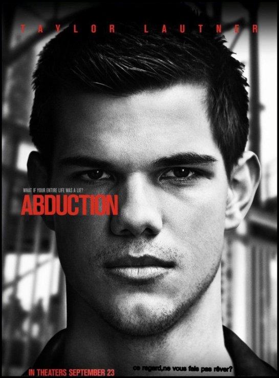 """# Voici le trailer du prochain film de Taylor Lautner """"Abduction"""" et l'affiche du film. Vos avis ?"""
