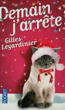 11) Demain j'arrête ! de Gilles Legardinier