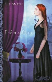 16) Prémonitions, la trilogie de L.J Smith