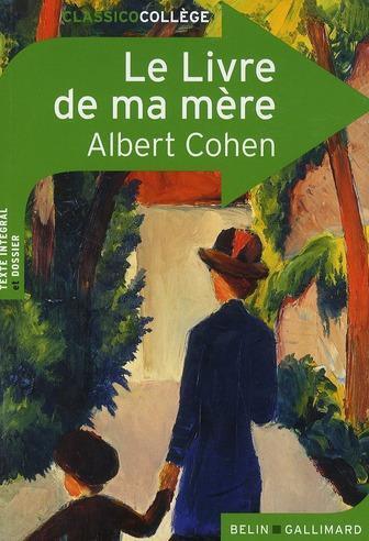 42) Le livre de ma mère d'Albert Cohen