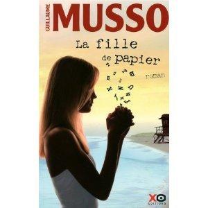 Guillaume Musso -- La fille de papier.
