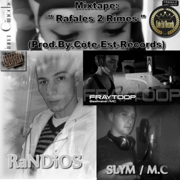 Mixtape Rafales 2 Rimes Dispo En Telechargement Cliiiiik!!!!!!!