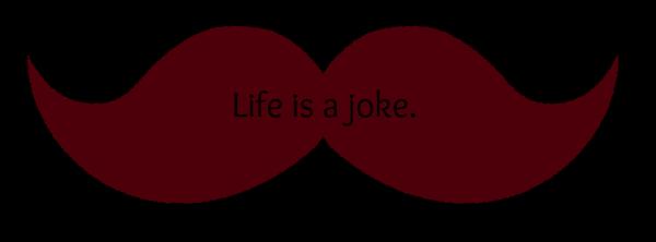 Joke. †