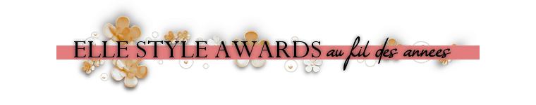 ₪ MTV MOVIE AWARDS + ELLE STYLE AWARDS au fil des années