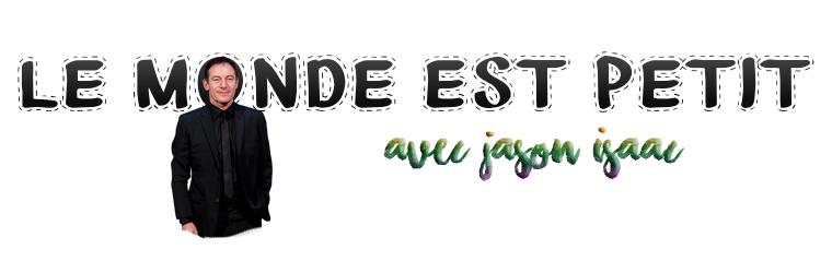 ₪ Le monde est petit #15 ~ Jason Isaacs