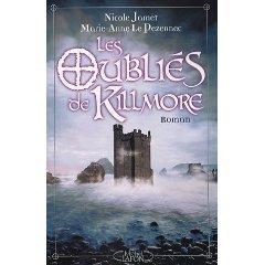 Les oubliés de Kilmore                Nicole Jamet et Marie-Anne Le Pezennec