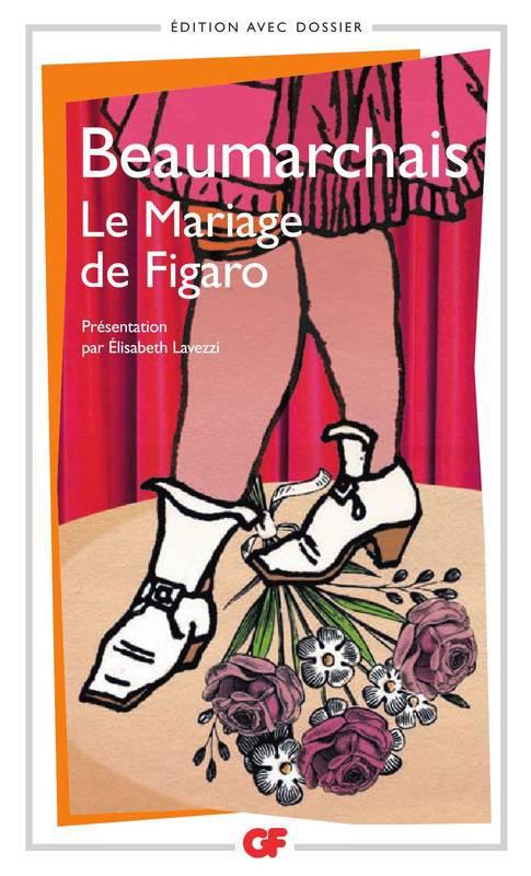 Le mariage de Figaro            Beaumarchais