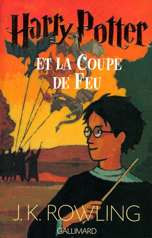 Harry Potter et la coupe de feu J.K. Rowling