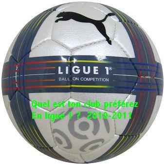Quel est ton club préférez en ligue 1 2010/2011 ?