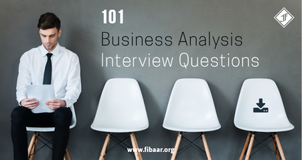 101 BA Interview Questions