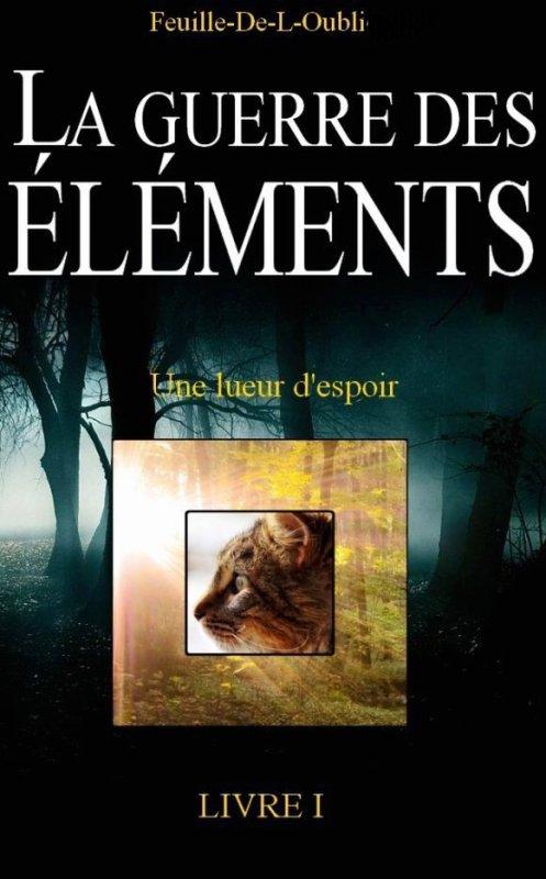 Fiction LGDC: La Guerre des Eléments~Forgotten-Destiny