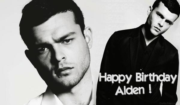 ■ [ Casting ]  Joyeux Anniversaire Alden !L'acteur fête aujourd'hui ses 23 ans !