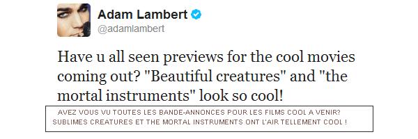■ [ Sublimes Créatures ]  Le chanteur américain Adam Lambert parle du film sur Twitter
