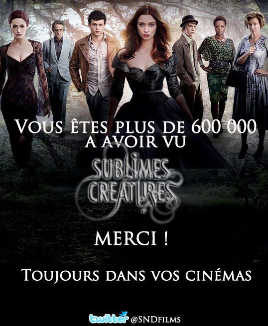 ■ [ Sublimes Créatures ]  600 000 Spectateurs en France !