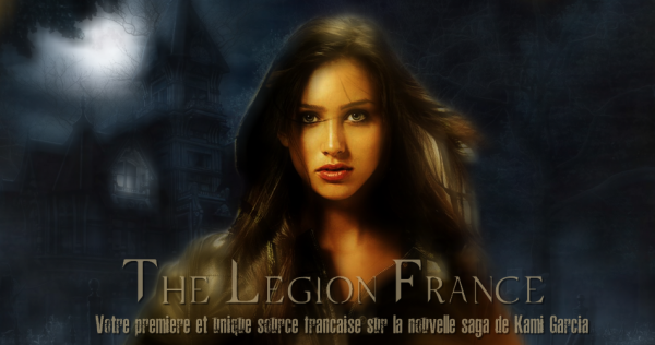 ■ [ Kami Garcia ]  Traduction du premier Chapitre de The Legion
