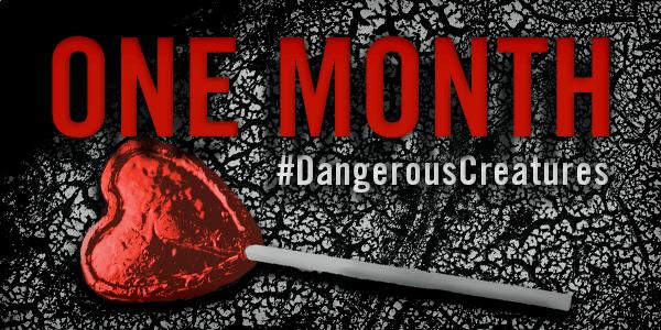 ■ [ Dangereuses Créatures ]  Un mois avant la sortie du livre !