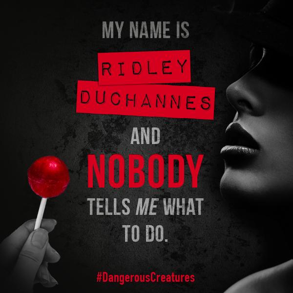 ■ [ Dangereuses Créatures ]  Ridley Duchannes