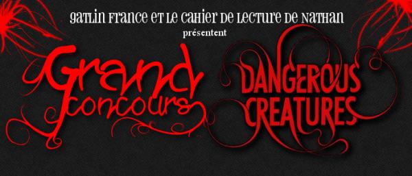 ■ [ Dangereuses Créatures ]  GRAND CONCOURS