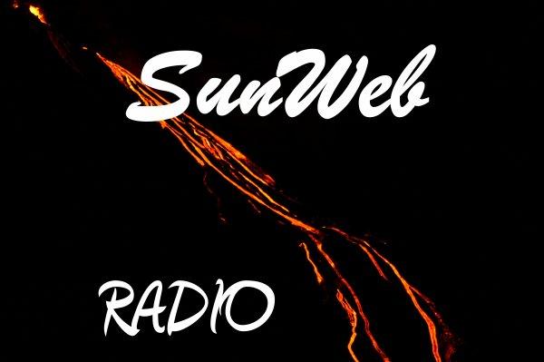 SunWeb Radio, le soleil du Web!