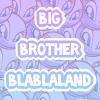 Big-Brother-Blablaland