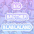 Photo de Big-Brother-Blablaland