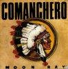 Moon Ray / Comanchero