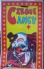 Cirque Cancy !!!