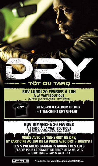 Evenement DRY - TÔT OU TARD